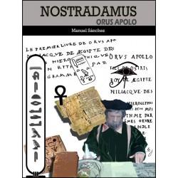 Nostradamus Orus Apolo http://www.caesaremnostradamus.com/