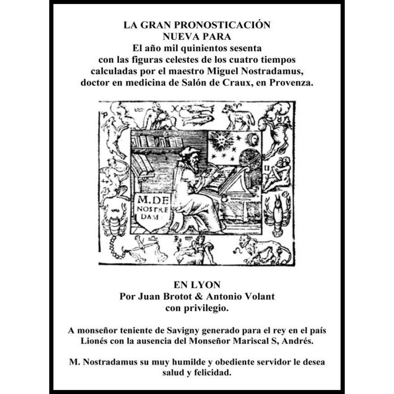 La Gran Pronosticacion Nueva Para 1560 http://www.caesaremnostradamus.com/