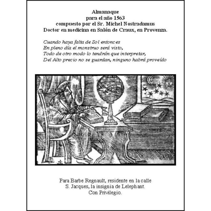 Almanaque Para El Año 1563 De Nostradamus http://www.caesaremnostradamus.com/