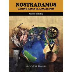 Nostradamus Camino Hacia El Apocalipsis www.caesaremnostradamus.com