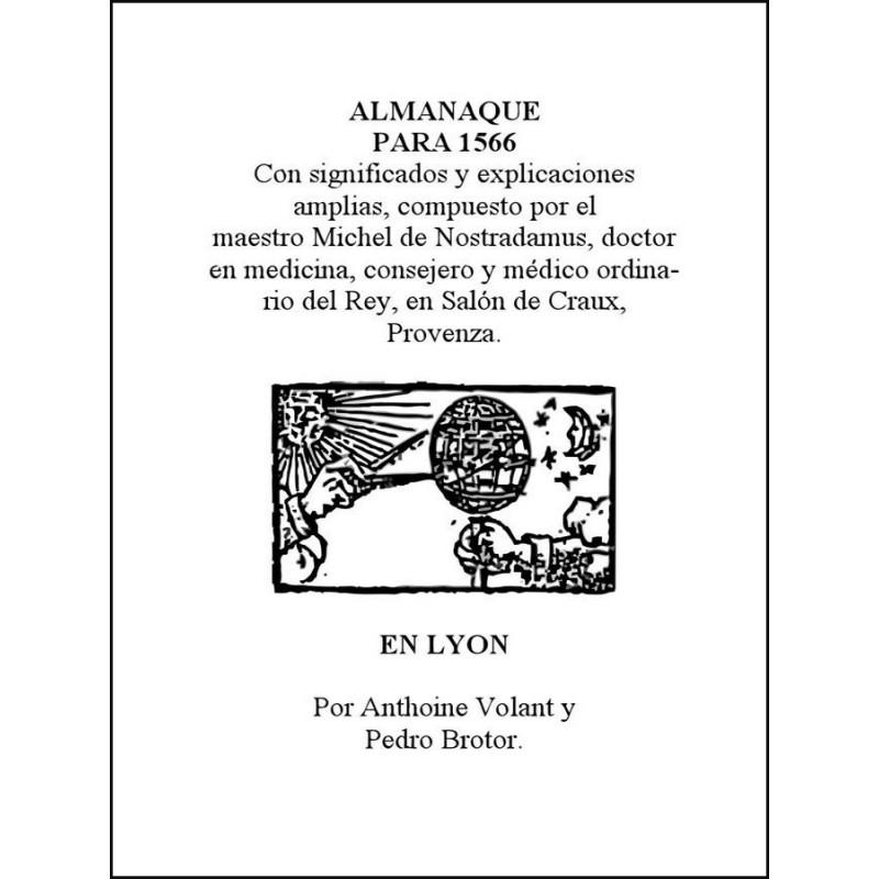 Almanaque Para El Año 1566 De Nostradamus http://www.caesaremnostradamus.com/